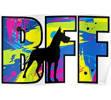 BFF Great Dane Poster