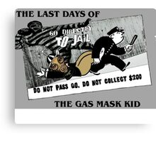 Last days of The gasmask kid Canvas Print