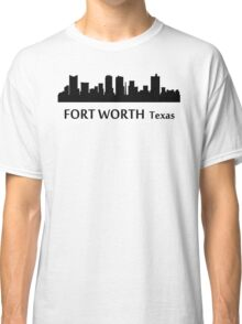 Fort Worth Cityscape Skyline Classic T-Shirt