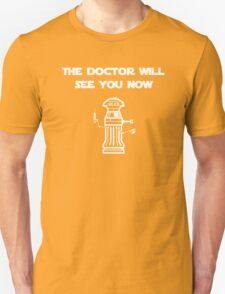 The Doctor Will See You Now (White Print) T-Shirt