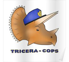 Triceracops Poster
