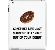 Life Sucks Jelly Donut iPad Case/Skin