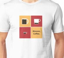 Mmmm, Coffee Unisex T-Shirt