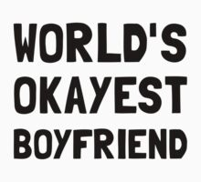 Worlds Okayest Boyfriend One Piece - Short Sleeve