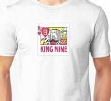 King Nine Unisex T-Shirt