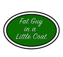 Fat Guy in a Little Coat Photographic Print