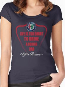 Life is too short to drive a boring car - Alfa Women's Fitted Scoop T-Shirt