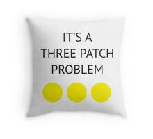 A Three Patch Problem Throw Pillow