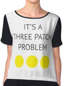 A Three Patch Problem Chiffon Top