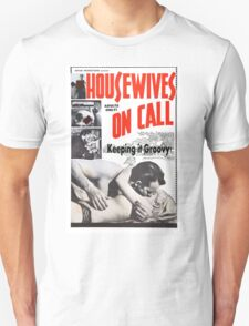 Housewives on Call Retro 50's Movie Unisex T-Shirt