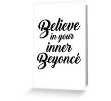 Inner Beyoncé  Greeting Card