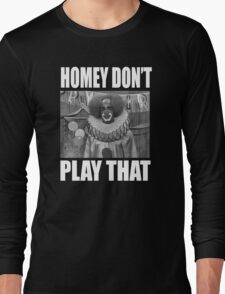 In Living Color - Homey Don't Play That Long Sleeve T-Shirt