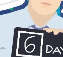 6 Days Since Our Last Nonsense Sticker
