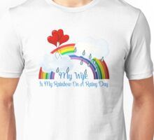 Wife Is My Rainbow Unisex T-Shirt