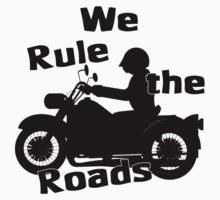 We Rule the Roads (Biker) Baby Tee