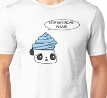 stop eating me please Unisex T-Shirt