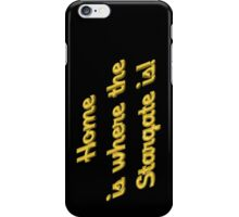 Home is Where the Stargate Is - For Dark Colors iPhone Case/Skin