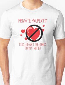 Heart Belongs To My Wife Unisex T-Shirt