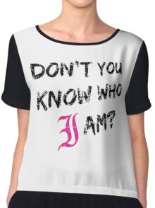 Every Time I Die - Don't You Know Who I Am? (Black) Chiffon Top