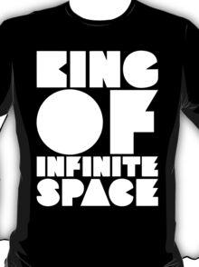 King of Infinite Space T-Shirt