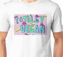 Like Totally Vegan! Unisex T-Shirt