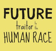 Future Traitor to the Human Race Kids Clothes
