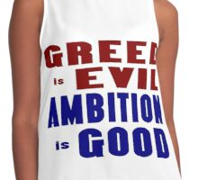Greed Evil Ambition Good Contrast Tank