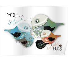You are Loved Affirmation Poster