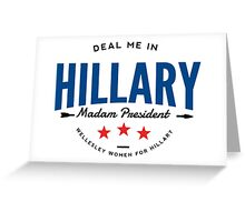Deal Me In, Madam President Greeting Card