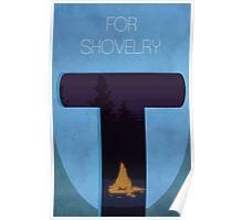 Do It For Shovelry  Poster