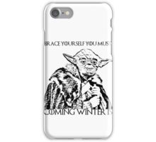 Coming winter is iPhone Case/Skin