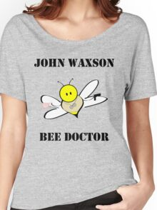 John Waxson, Bee Doctor Women's Relaxed Fit T-Shirt