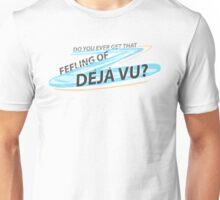 Déjà vu Unisex T-Shirt