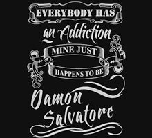 Everybody has an Addiction mine just happens to be Damon Salvatore Unisex T-Shirt