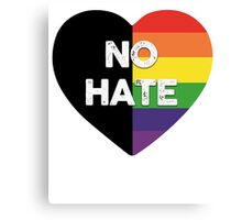 No Hate Gay Pride Shirts - LGBT Community Support T-Shirt Canvas Print