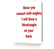 Blood-Eagle Greeting Card