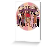 Shiny Friends Greeting Card
