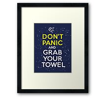 Don't Panic and Grab Your Towel Framed Print