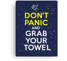 Don't Panic and Grab Your Towel Canvas Print