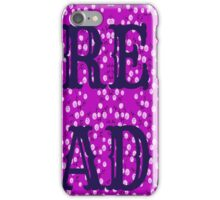 READ. JUST DO IT.  iPhone Case/Skin