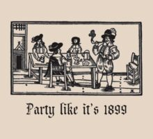 Party like it's 1899 by Bundjum
