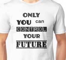 Dr. Seuss Only You Can Control Your Future Unisex T-Shirt