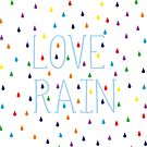 Love rain by cheeckymonkey