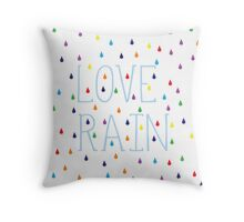 Love rain Throw Pillow