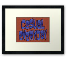casual everyday Framed Print