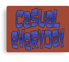 casual everyday Canvas Print