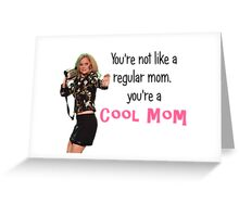 Cool mom Greeting Card