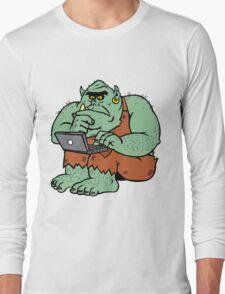 Internet Troll Long Sleeve T-Shirt
