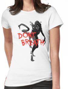 """NEW* ALIEN: ISOLATION MERCHANDISE... """"DONT BREATH"""" Womens Fitted T-Shirt"""
