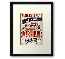 Adults Only: Marihuana Exposed! Framed Print
